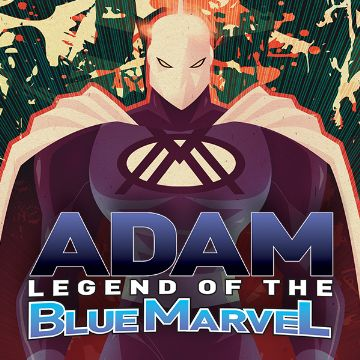 Adam Legend of the Blue Marvel