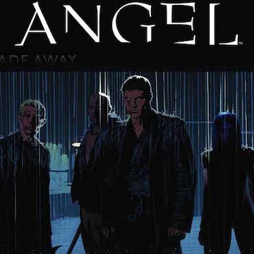 Angel Not Fade Away Comics