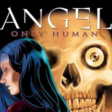 Angel Only Human Comics