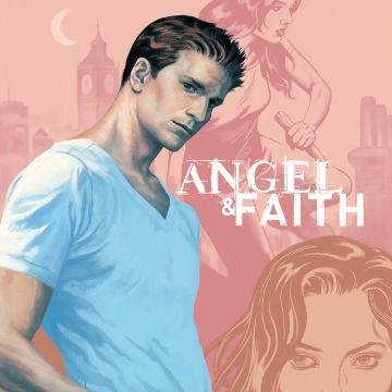 Angel and Faith Season 9 Comics