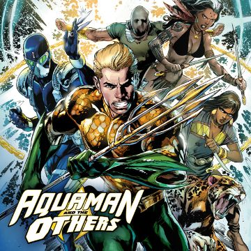 AQUAMAN AND THE OTHERS Comics