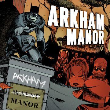 Arkham Manor Comics