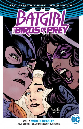 BATGIRL AND THE BIRDS OF PREY VOLUME 1 WHO IS ORACLE GRAPHIC NOVEL