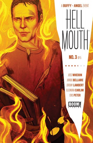 BUFFY THE VAMPIRE SLAYER ANGEL HELLMOUTH #3
