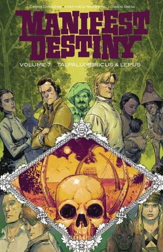 MANIFEST DESTINY VOLUME 7 TALPALUMBRICUS AND LEPUS GRAPHIC NOVEL