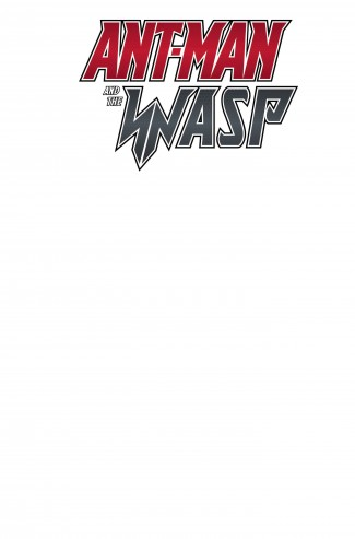 ANT-MAN AND THE WASP #1 BLANK VARIANT
