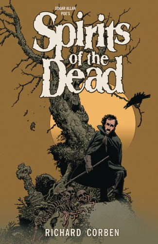 EDGAR ALLAN POES SPIRITS OF THE DEAD GRAPHIC NOVEL (SECOND EDITION)