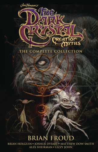 JIM HENSON THE DARK CRYSTAL CREATION MYTHS THE COMPLETE COLLECTION HARDCOVER