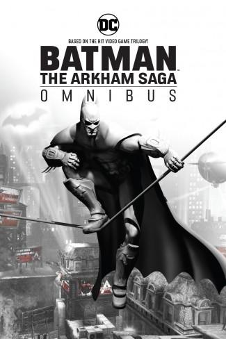 BATMAN THE ARKHAM SAGA OMNIBUS HARDCOVER