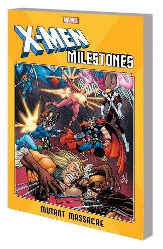 X-MEN MILESTONES MUTANT MASSACRE GRAPHIC NOVEL
