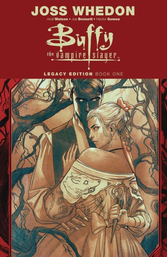 BUFFY THE VAMPIRE SLAYER LEGACY EDITION VOLUME 1 GRAPHIC NOVEL