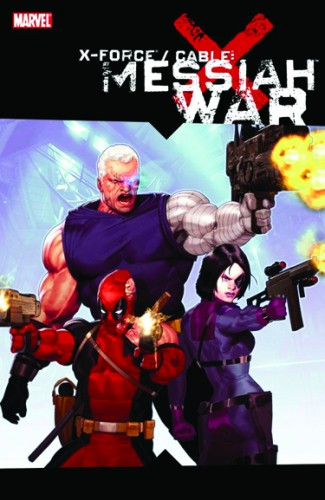 X-FORCE CABLE MESSIAH WAR GRAPHIC NOVEL