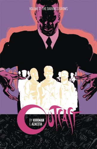OUTCAST BY KIRKMAN AND AZACETA VOLUME 7 GRAPHIC NOVEL