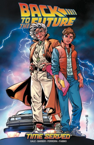 BACK TO THE FUTURE VOLUME 5 TIME SERVED GRAPHIC NOVEL