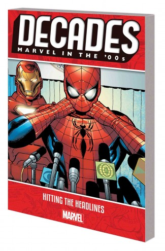 DECADES MARVEL IN THE 00S HITTING HEADLINES GRAPHIC NOVEL