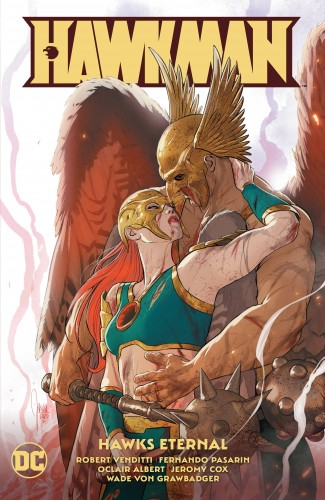 HAWKMAN VOLUME 4 HAWKS ETERNAL GRAPHIC NOVEL