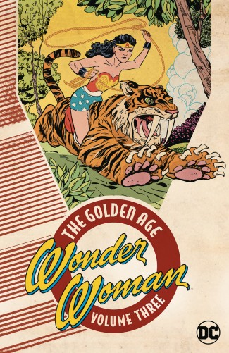 WONDER WOMAN THE GOLDEN AGE VOLUME 3 GRAPHIC NOVEL