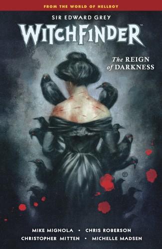 WITCHFINDER VOLUME 6 REIN OF DARKNESS GRAPHIC NOVEL
