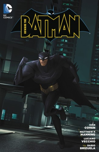 BEWARE THE BATMAN VOLUME 1 GRAPHIC NOVEL