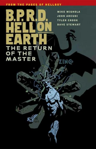 BPRD HELL ON EARTH VOLUME 6 THE RETURN OF THE MASTER GRAPHIC NOVEL