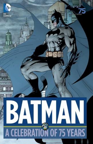 BATMAN A CELEBRATION OF 75 YEARS HARDCOVER