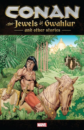 CONAN THE JEWELS OF GWAHLUR AND OTHER STORIES GRAPHIC NOVEL