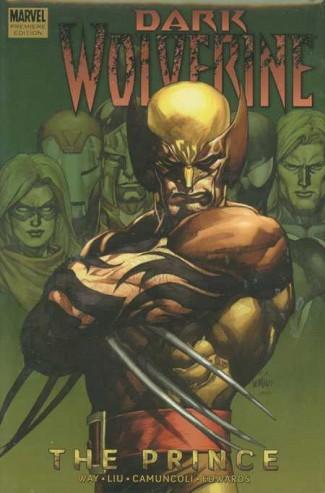 Wolverine Dark Wolverine Volume 1 The Prince Premiere Hardcover