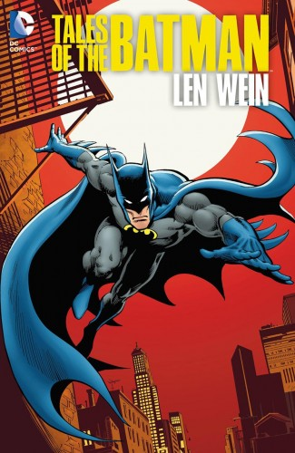 TALES OF THE BATMAN LEN WEIN HARDCOVER