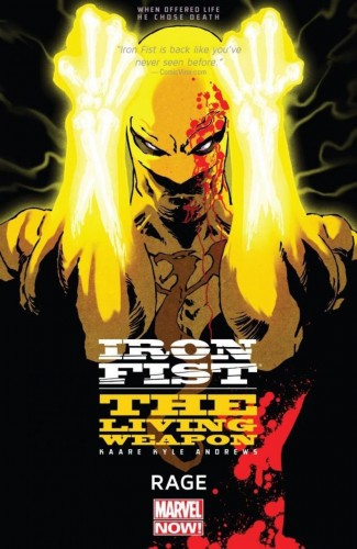 IRON FIST LIVING WEAPON VOLUME 1 RAGE GRAPHIC NOVEL