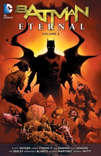 BATMAN ETERNAL VOLUME 3 GRAPHIC NOVEL