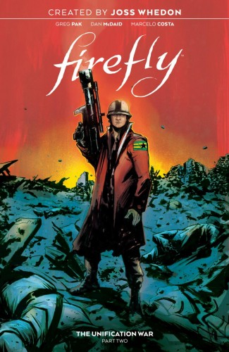 FIREFLY VOLUME 2 THE UNIFICATION WAR HARDCOVER