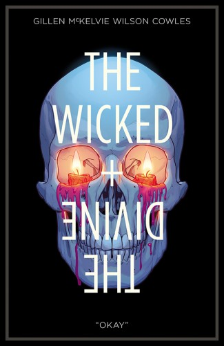 WICKED + THE DIVINE VOLUME 9 OKAY GRAPHIC NOVEL