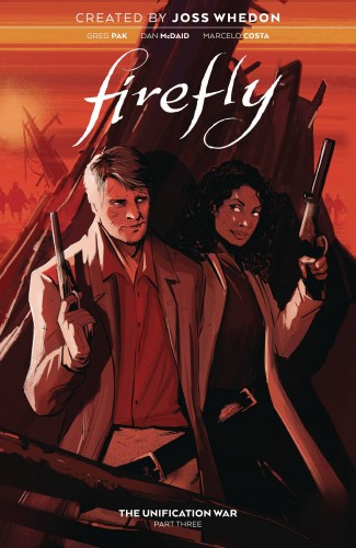 FIREFLY VOLUME 3 THE UNIFICATION WAR GRAPHIC NOVEL