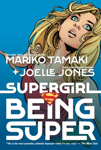 SUPERGIRL BEING SUPER GRAPHIC NOVEL (NEW EDITION)