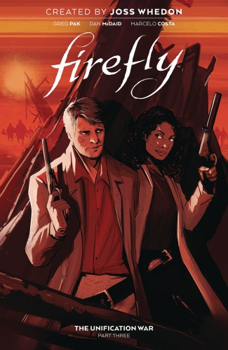 FIREFLY VOLUME 3 THE UNIFICATION WAR HARDCOVER