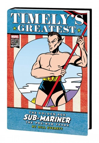 TIMELYS GREATEST GOLDEN AGE SUB-MARINER BY EVERETT DM VARIANT HARDCOVER