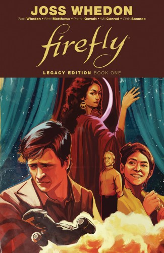 FIREFLY LEGACY EDITION VOLUME 1 GRAPHIC NOVEL