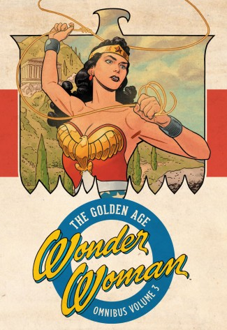 WONDER WOMAN THE GOLDEN AGE OMNIBUS VOLUME 3 HARDCOVER