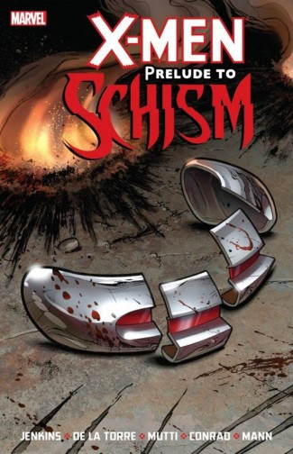 X-MEN PRELUDE TO SCHISM GRAPHIC NOVEL