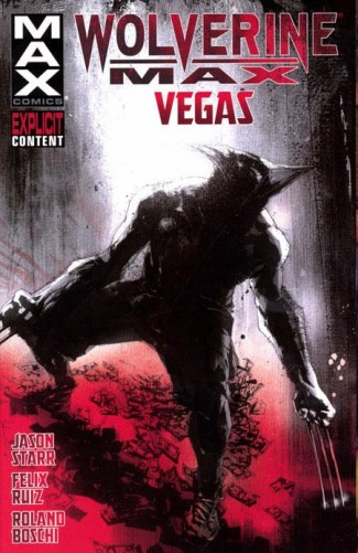WOLVERINE MAX VOLUME 3 VEGAS GRAPHIC NOVEL
