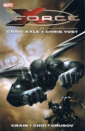 X-FORCE BY KYLE AND YOST COMPLETE COLLECTION VOLUME 1 GRAPHIC NOVEL