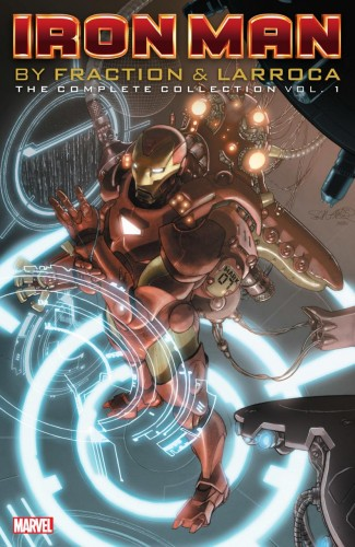 IRON MAN BY FRACTION AND LARROCA THE COMPLETE COLLECTION VOLUME 1 GRAPHIC NOVEL