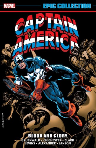 CAPTAIN AMERICA EPIC COLLECTION BLOOD AND GLORY GRAPHIC NOVEL
