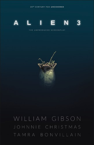 WILLIAM GIBSONS ALIEN 3 HARDCOVER