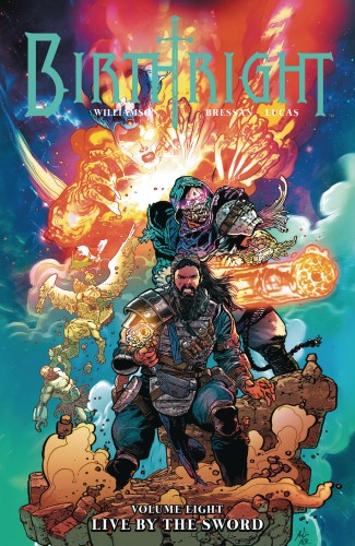 BIRTHRIGHT VOLUME 8 LIVE BY THE SWORD GRAPHIC NOVEL