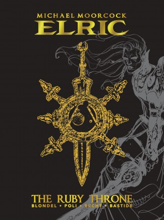 ELRIC RUBY THRONE DELUXE EDITION HARDCOVER