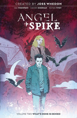 ANGEL AND SPIKE VOLUME 2 WHATS DONE IS DENIED GRAPHIC NOVEL