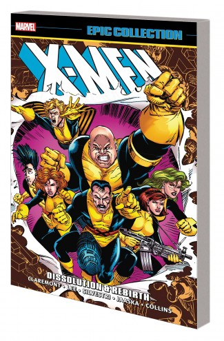 X-MEN EPIC COLLECTION DISSOLUTION AND REBIRTH GRAPHIC NOVEL