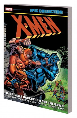 X-MEN EPIC COLLECTION ITS ALWAYS DARKEST BEFORE THE DAWN GRAPHIC NOVEL