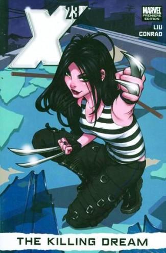 X-23 VOLUME 1 THE KILLING DREAM HARDCOVER